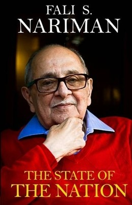 The State of the Nation -  Fali S Nariman